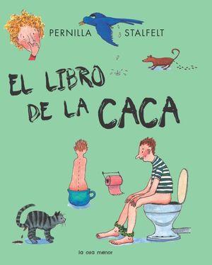EL LIBRO DE LA CACA (2012)