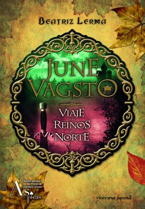 JUNE VAGSTO.VIAJE A LOS REINOS DEL NORTE.