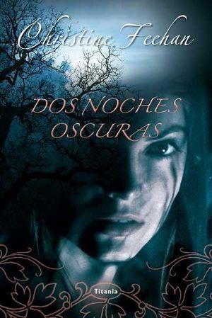 DOS NOCHES OSCURAS