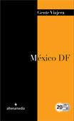 MEXICO DF (GENTE VIAJERA 2012)