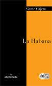 LA HABANA (GENTE VIAJERA 2012)