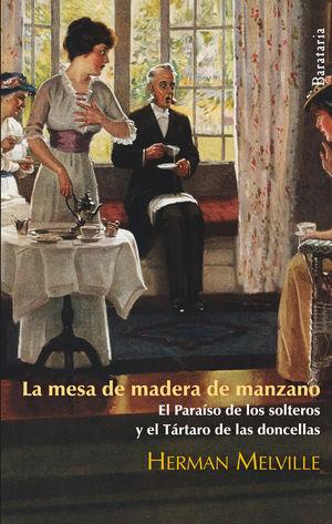 LA MESA DE MADERA DE MANZANO