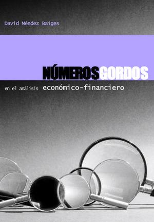 NÚMEROS GORDOS EN EL ANÁLISIS ECONÓMICO-FINANCIERO
