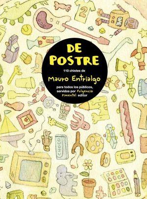 DE POSTRE. 110 CHISTES DE M.ENTRIALGO PARA TODOS