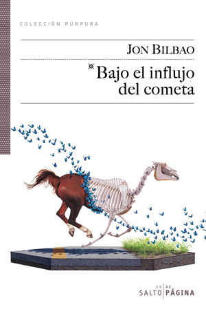 BAJO EL INFLUJO DEL COMETA