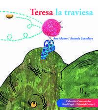 TERESA LA TRAVIESA