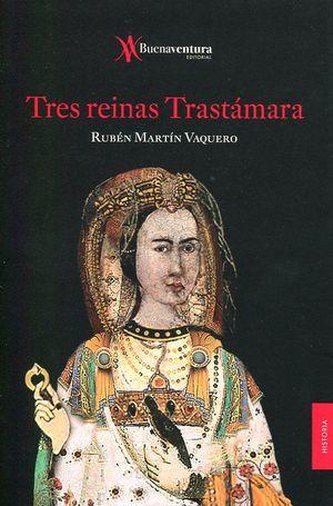 TRES REINAS TRASTAMARA