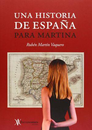 UNA HISTORIA ESPAÑA PARA MARTINA