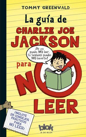 GUIA DE CHARLIE JOE JACKSON PARA NO LEER