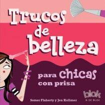 TRUCOS DE BELLEZA PARA CHICAS CON PRISA