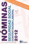 NÓMINAS, SEGURIDAD SOCIAL Y CONTRATACIÓN LABORAL 2012