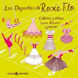 LOS DEPORTES DE ROSIE FLO.COLOREA Y DIBUJA CARA,