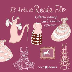 EL ARTE DE ROSIE FLO.COLOREA Y DIBUJA CARA,