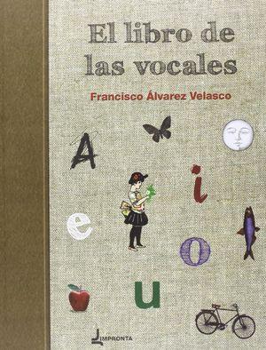 EL LIBRO DE LAS VOCALES