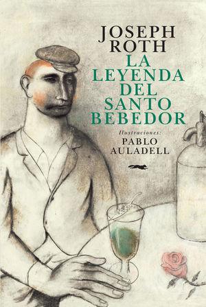 LA LEYENDA DEL SANTO BEBEDOR (ILUSTRADO)