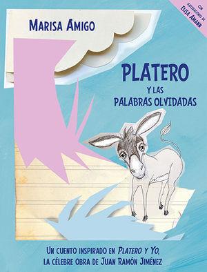 PLATERO Y LAS PALABRAS OLVIDADAS