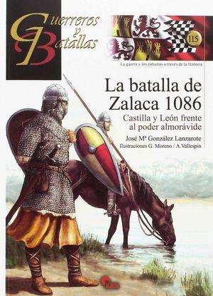 LA BATALLA DE ZALACA 1086