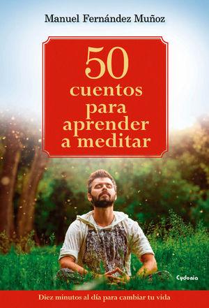 50 CUENTOS PARA APRENDER A MEDITAR