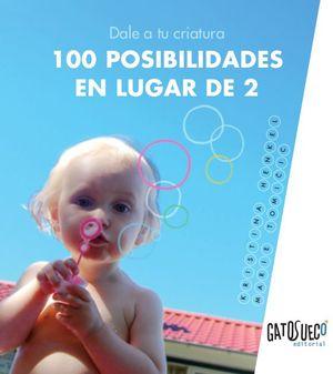 DALE A TU CRIATURA 100 POSIBILIDADES EN LUGAR DE 2