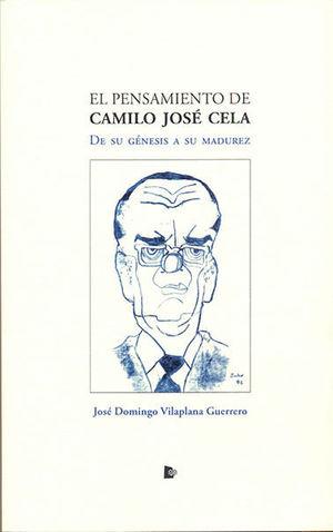 EL PENSAMIENTO DE CAMILO JOSÉ CELA