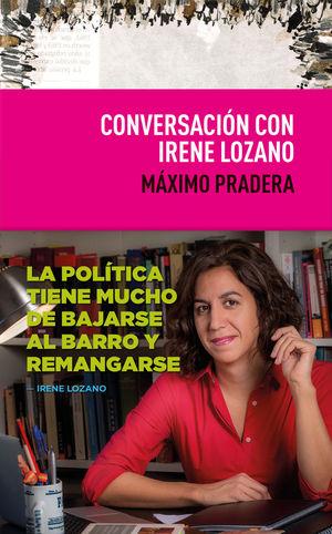 CONVERSACIÓN CON IRENE LOZANO
