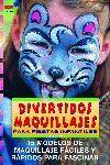 SERIE MAQUILLAJE Nº 2. DIVERTIDOS MAQUILLAJES PARA FIESTAS INFANTILES