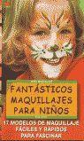 SERIE MAQUILLAJE Nº5. FANTÁSTICOS MAQUILLAJES PARA NIÑOS