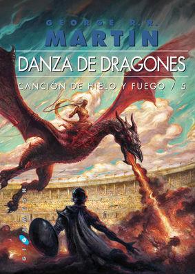 DANZA DE DRAGONES. VOL. 5 CANCIÓN DE HIELO Y FUEGO (2 VOLS., RÚSTICA)