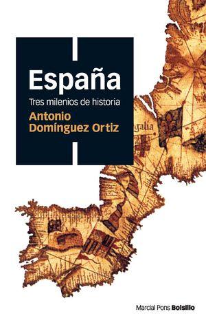 ESPAÑA TRES MILENIOS DE HISTORIA