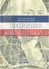 HISTORIA POPULAR DEL IMPERIO AMERICANO