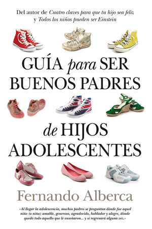 GUÍA PARA SER BUENOS PADRES DE HIJOS ADOLESCENTES