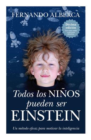TODOS LOS NIÑOS PUEDEN SER EINSTEIN (N.E.)