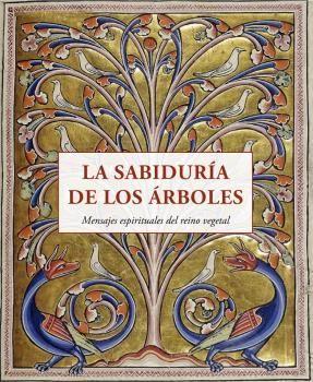 SABIDURÍA DE LOS ÁRBOLES, LA