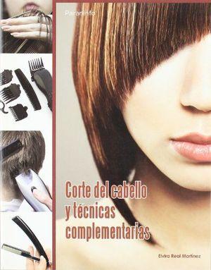 CORTE DEL CABELLO Y TECNICAS COMPLEMENTARIAS