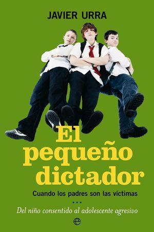 EL PEQUEÑO DICTADOR (Bolsillo 2007)
