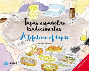 TAPAS ESPAÑOLAS TRADICIONALES - A LIFETIME OF TAPAS