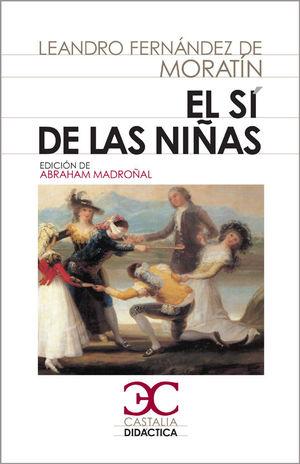 El sí de las niñas (Nueva edic. Castalia Didáctica 2011)
