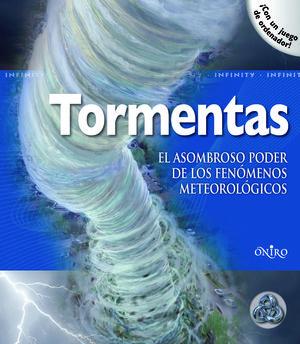 Tormentas : el asombroso poder de los fenómenos meteorológicos
