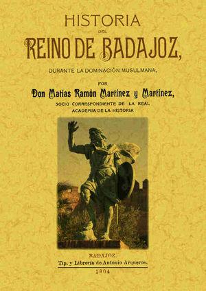 HISTORIA DEL REINO DE BADAJOZ