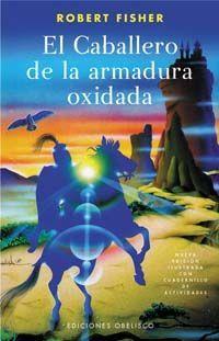 EL CABALLERO DE LA ARMADURA OXIDADA (2006)
