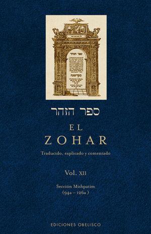 ZOHAR, EL. VOL XII. : SECCION MISHPATIM 94A - 126A