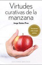 VIRTUDES CURATIVAS DE LA MANZANA (B)