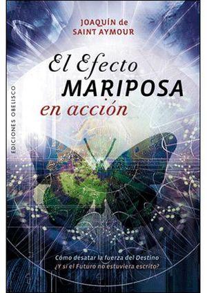 EFECTO MARIPOSA EN ACCIÓN, EL