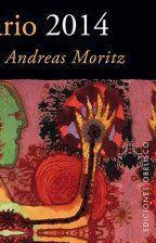 CALENDARIO 2014 DE AFORISMOS DE ANDREAS MORITZ