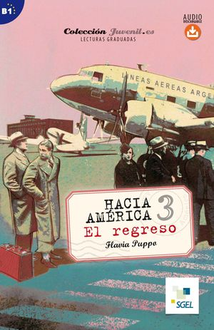 HACIA AMÉRICA 3. EL REGRESO. AUDIO DESCARGABLE