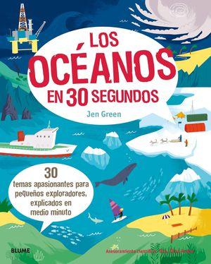 LOS OCÉANOS EN 30 SEGUNDOS