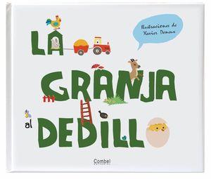 LA GRANJA AL DEDILLO