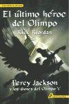 ULTIMO HEROE DEL OLIMPO, EL/5 PERCY JACKSON Y DIOSES OLIMPO : PERCY JACKSON 5 Y ULTIMO