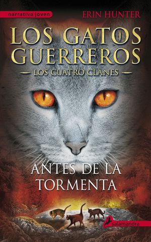 ANTES DE LA TORMENTA - LOS GATOS GUERREROS IV - LOS CUATRO CLANES