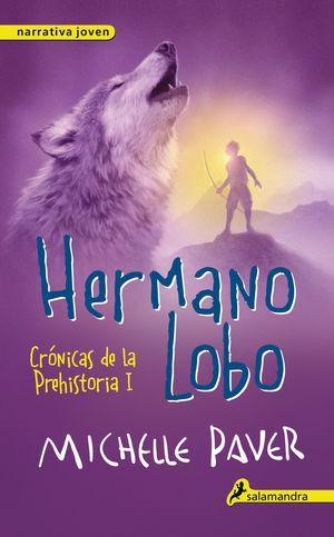 HERMANO LOBO - CRÓNICAS DE LA PREHISTORIA I